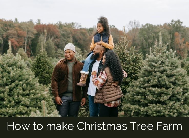 How to make christmas tree farm